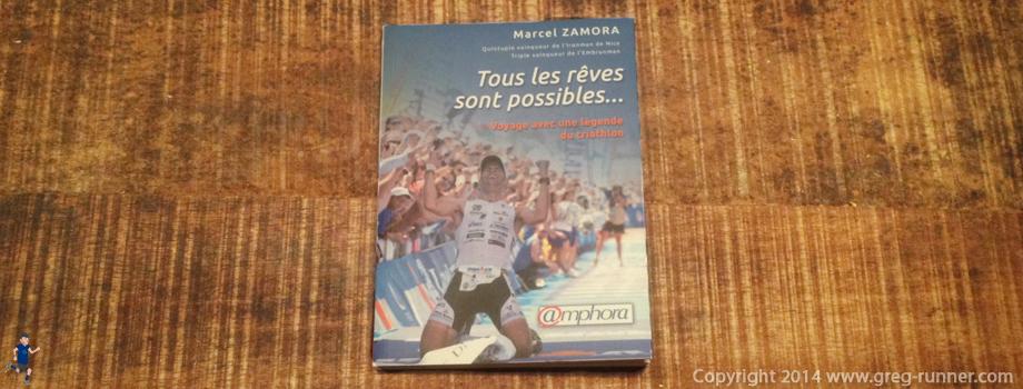 """LIVRE : """"Tous les rêves sont possibles"""" de Marcel Zamora - Editions Amphora - Triathlon"""