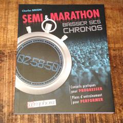Livre - Semi et marathon: baisser ses chronos