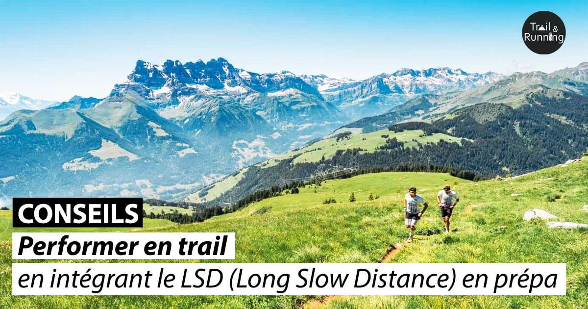 Long Slow Distance en prépa trail