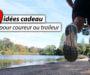 30 idées cadeau pour coureurs et trail-runners