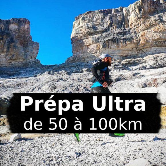 Prépa: Programme d'entraînement Ultra Trail de 50km à 100km