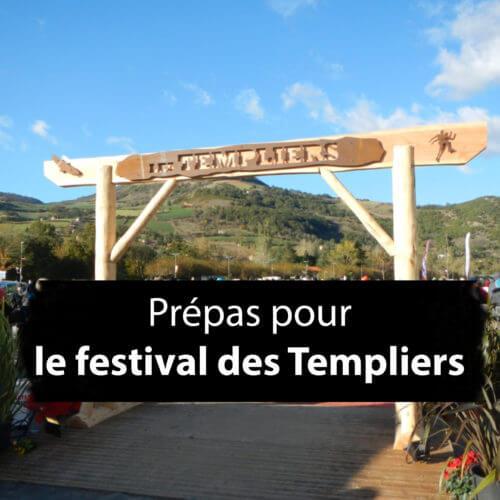 Prépa Festival des Templiers