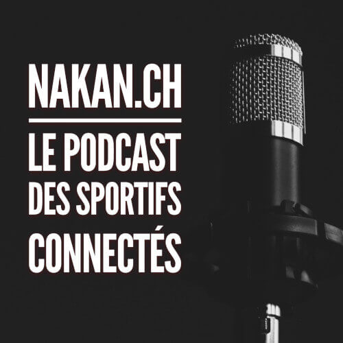 Nakan.ch: le podcast