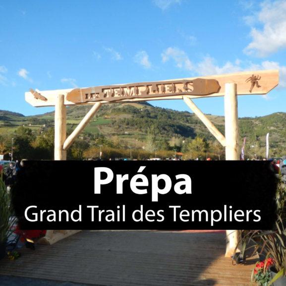 Programme d'entrainement Grand Trail des Templiers